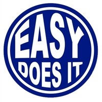 "3"" x 3"" diameter - Easy Does It - Blue and White Sticker"