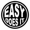 "3"" x 3"" diameter - Easy Does It - Black and White Sticker"