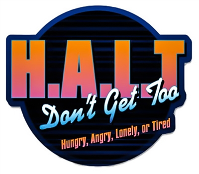 HALT (Don't Get Too Hungry, Angry, Lonely, or Tired) Colorful Die Cut Sticker