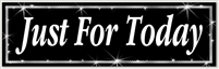 "Just For Today Black and Silver 8"" x 2.4"" Recovery Bumper Sticker"
