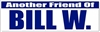 "Another Friend of Bill W. - Blue and White - 8"" x 2.4"" Bumper Sticker"