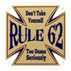 Rule 62 Die Cut Sticker - Don't Take Yourself Too Damn Seriously
