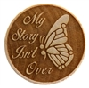 My Story Isn't Over - Semi Colon Butterfly - Wooden Chip Magnet