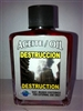 MAGICAL AND DRESSING OIL (ACEITE) 1/2OZ DESTRUCTION ( DESTRUCCION )
