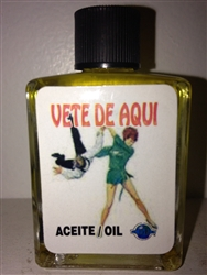 MAGICAL AND DRESSING OIL (ACEITE) 1/2 OZ FOR GET OUT OF HERE (VETE DE AQUI)