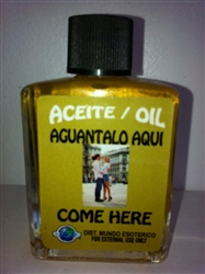 MAGICAL AND DRESSING OIL (ACEITE) 1/2 OZ FOR COME HERE (AGUANTALO AQUI)