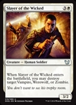 Slayer of the Wicked - Duel Decks: Blessed vs. Cursed - Uncommon