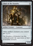 Chief of the Foundry - Commander 2018 - Uncommon