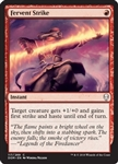 Fervent Strike - Dominaria - Common