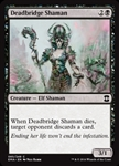 Deadbridge Shaman - Eternal Masters - Common