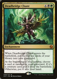 Deadbridge Chant - Guild Kit - Mythic Rare