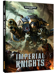 Codex: Imperial Knights (6th Edition)