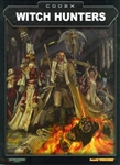 Codex: Witch Hunters (3rd Edition)