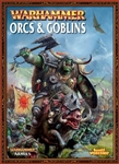 Warhammer Armies: Orcs & Goblins (7th Edition)