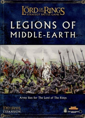 The Lord of the Rings Strategy Battle Game: Legions of Middle-Earth