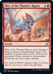 Blitz of the Thunder-Raptor - Ikoria: Lair of Behemoths - Uncommon