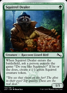 Squirrel Dealer - Unstable - Common