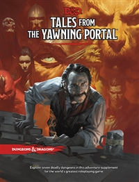 Dungeons & Dragons 5th Tales from the Yawning Portal