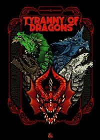 Dungeons & Dragons 5th Tyranny of Dragons