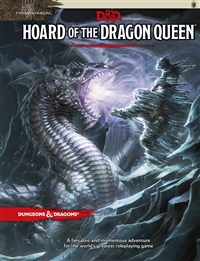 Dungeons & Dragons 2014 Hoard of The Dragon Queen Adventure