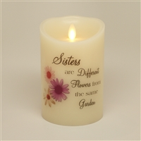 """Sisters are Different Flowers from the Same Garden"" - Luminara Real-Flame Effect - Flameless LED Candle - Indoor - Ivory Wax - Remote Ready - 3.5"" x 5"""