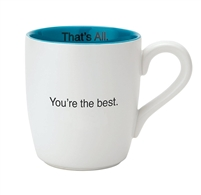 That's All Mug - Your The Best - 16oz