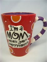 i'm A Mom - Whats Your Superpower