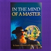 In the Mind of a Master by Susan Anderson with Slim Spurling, Soft Cover
