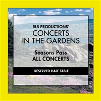 Seasons Pass Half Table Reserved All Five Concerts
