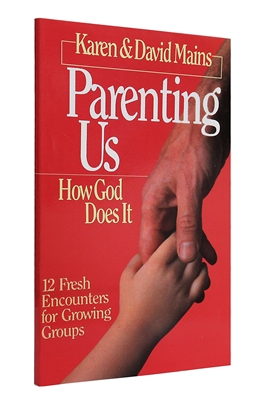 Parenting Us by Karen and David Mains