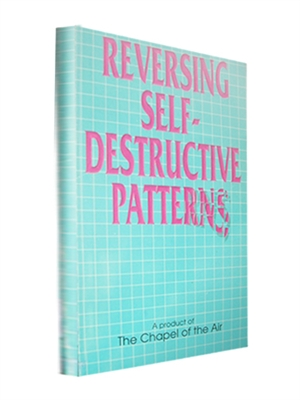 Reversing Self-Destructive Patterns