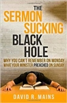 The Sermon Sucking Black Hole