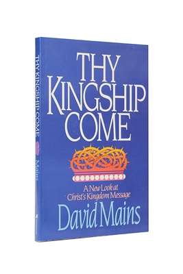Thy Kingship Come