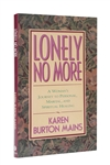 Lonely No More by Karen Burton Mains