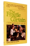 The Fragile Curtain by Karen Burton Mains