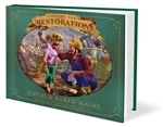 Tales of the Restoration by Karen & David Mains