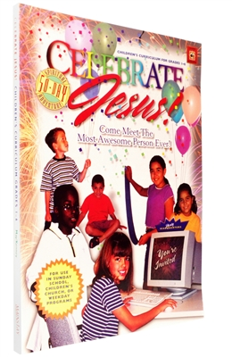 Children's Curriculum for Grades 1-6 for Celebrate Jesus