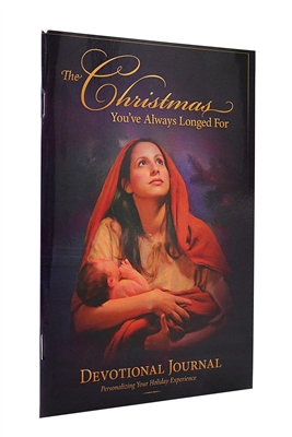 The Christmas You've Always Longed For  - Christmas Devotional