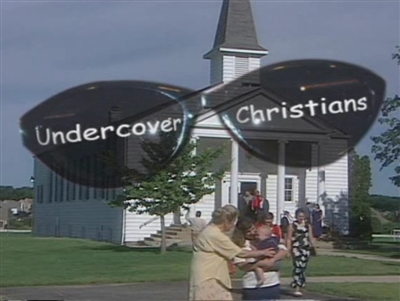 Undercover Christians