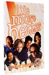 Life More Better Student Bible Study Journal