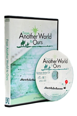 From Another World to Ours  - Sermon Series