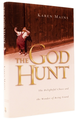 The God Hunt by Karen Burton Mains
