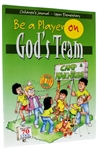 Kid's Journal (Grades 3-6) Be a Player on God's Team