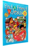 Kid's Activity Book (Grades K-2) Find a Friend in Jesus