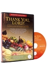Thank You, Lord! -- Thanksgiving Sermon & Preacher Package CD