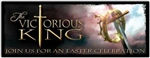 The Victorious King - Sermon Resources Banner