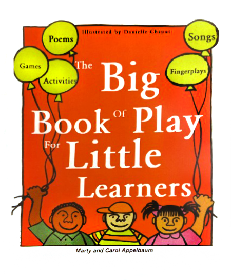 Big Book of Play<BR> for Little Learners