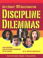 Do it Right! 101 Solutions for Stopping Discipline Dilemmas