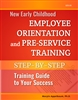 New Early Childhood Orientation and Preservice Training Guide