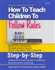 how-to-teach-kids-to-follow-rules-5 clock hours in most states